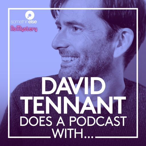 Cover art for podcast David Tennant Does a Podcast With…