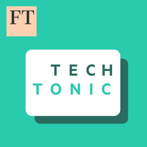 Cover art for podcast FT Tech Tonic