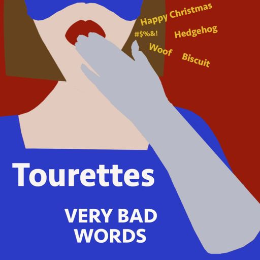 21 Tourettes From Very Bad Words On Radiopublic