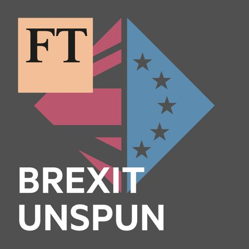 Cover art for podcast FT Brexit Unspun