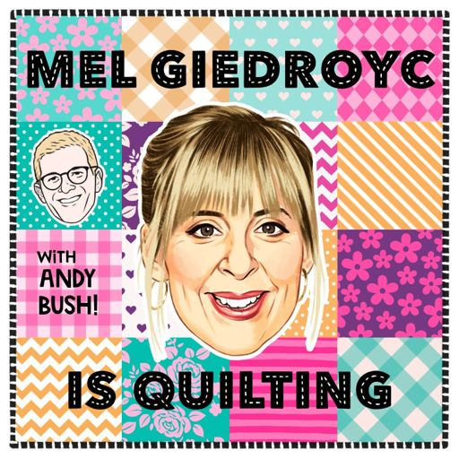 Cover art for podcast Mel Giedroyc is Quilting