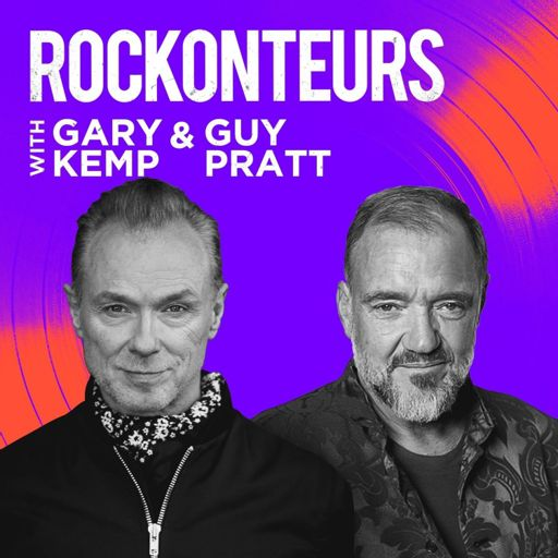 Cover art for podcast Rockonteurs with Gary Kemp and Guy Pratt