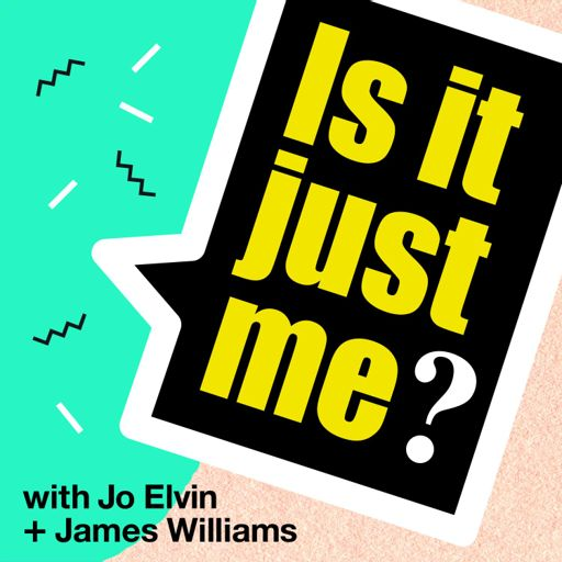 Cover art for podcast Is It Just Me?