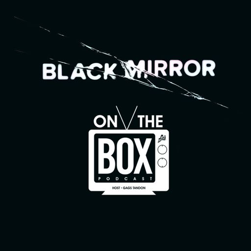 new styles b324e 2c9a6 The On The Box Podcast  Discussing Black Mirror - Season 4 from Anfield  Index Podcast Channel on RadioPublic
