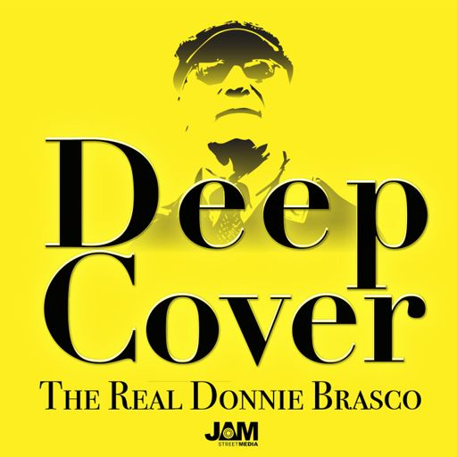 Cover art for podcast Deep Cover: The Real Donnie Brasco