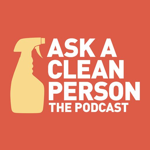 Cover art for podcast Ask a Clean Person