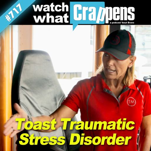 0d75e36f88b BelowDeckMed  Toast Traumatic Stress Disorder from Watch What Crappens on  RadioPublic