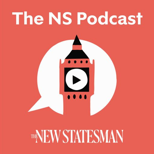 Cover art for podcast The New Statesman Podcast