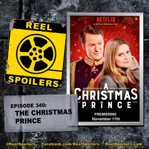 340: Holiday Special - 'A Christmas Prince' on Netflix from Reel