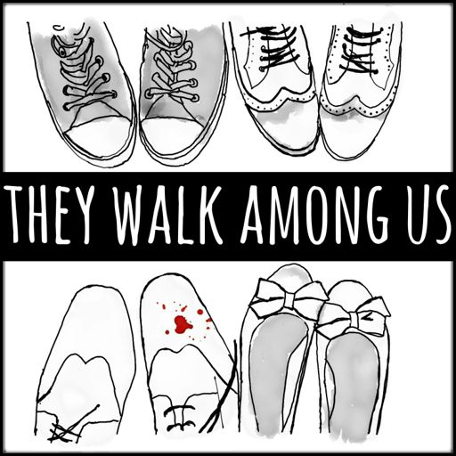 Cover art for podcast They Walk Among Us - UK True Crime