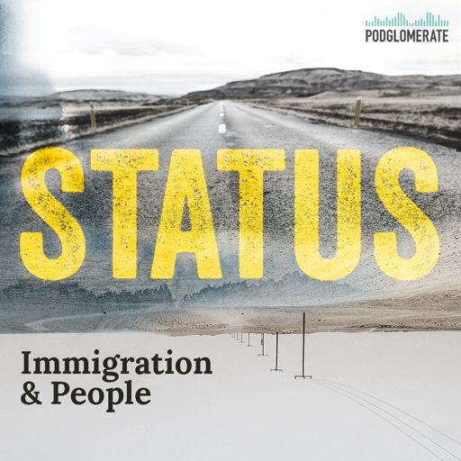 Cover art for podcast Status - Immigration & People