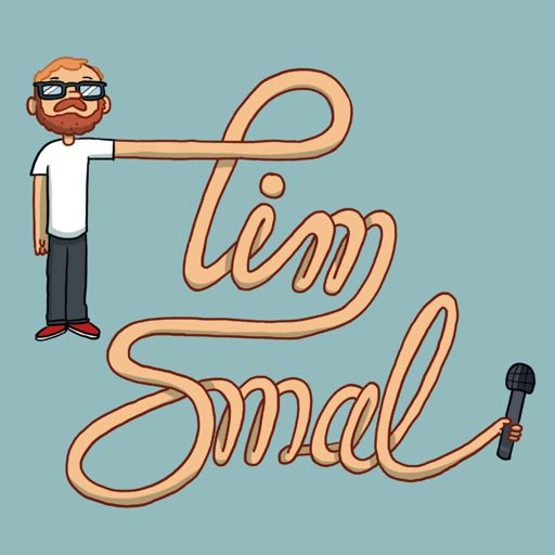 Cover art for podcast The Tim Smal Show