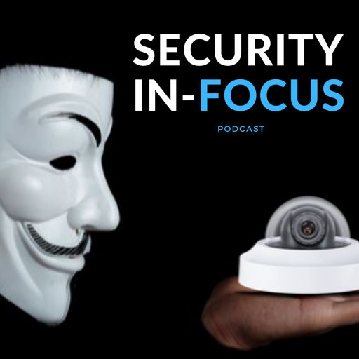 Cover art for podcast Security In-Focus