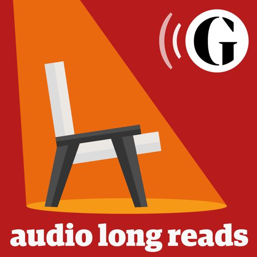 Cover art for podcast The Guardian's Audio Long Reads