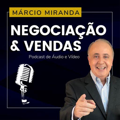 Cover art for podcast Dicas de Negociação e Vendas com Márcio Miranda