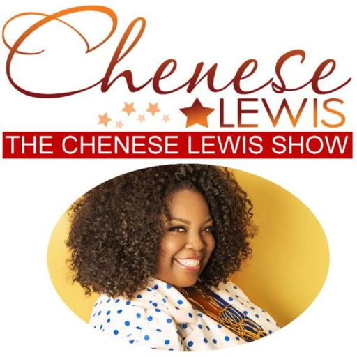 Cover art for podcast The Chenese Lewis Show