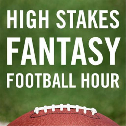 Cover art for podcast The High Stakes Fantasy Football Hour