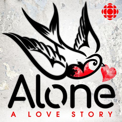 Cover art for podcast Alone: A Love Story