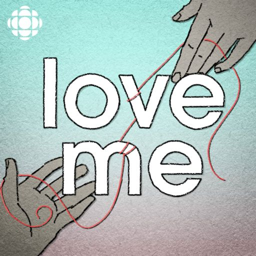 Cover art for podcast Love Me