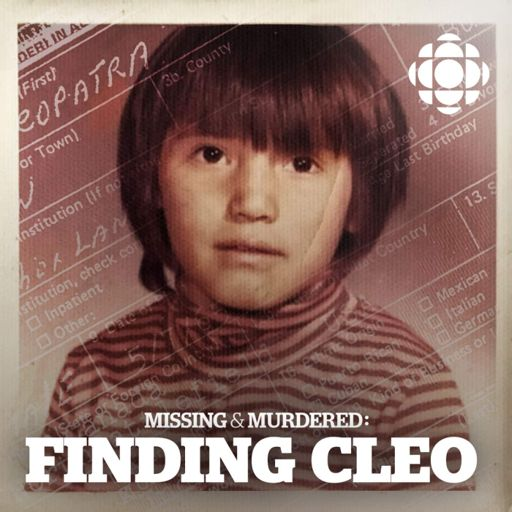 Cover art for podcast Missing & Murdered: Finding Cleo