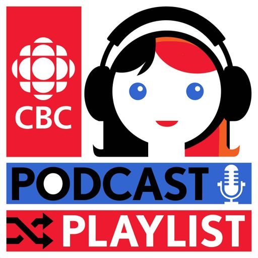Cover art for podcast Podcast Playlist from CBC Radio