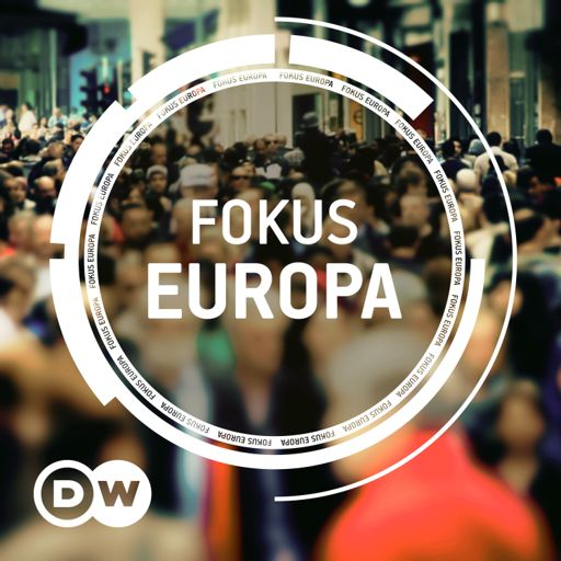 Cover art for podcast Fokus Europa | Video Podcast | Deutsche Welle