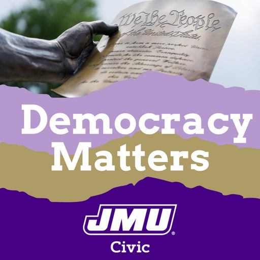 Cover art for podcast James Madison Center for Civic Engagement: Democracy Matters