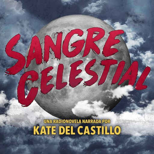 Cover art for podcast Sangre Celestial