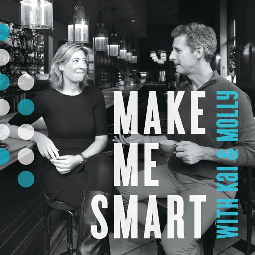 Cover art for podcast Make Me Smart with Kai and Molly
