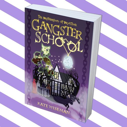 Gangster School' Author Kate Wiseman Chats To Bex from Fun