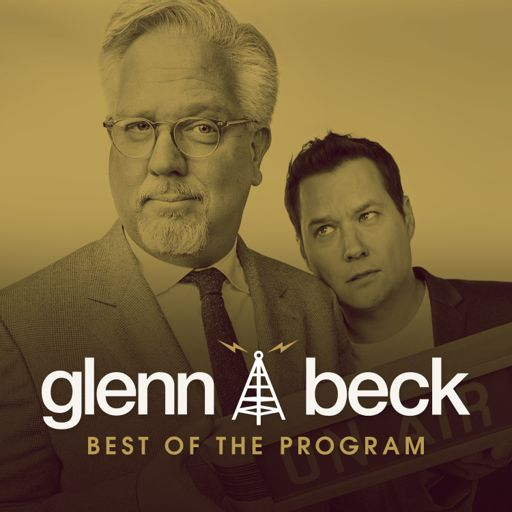 The Glenn Beck Program on RadioPublic