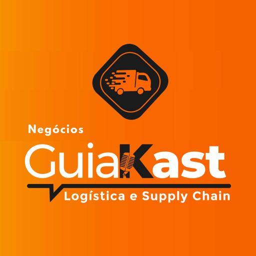 Cover art for podcast GuiaKast I Negócios - Logística e Supply Chain