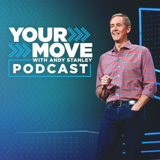 Cover art for podcast Your Move with Andy Stanley Podcast