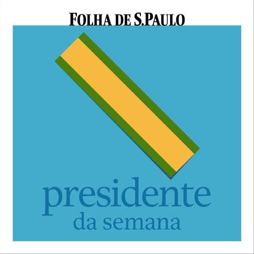 Cover art for podcast Presidente da Semana