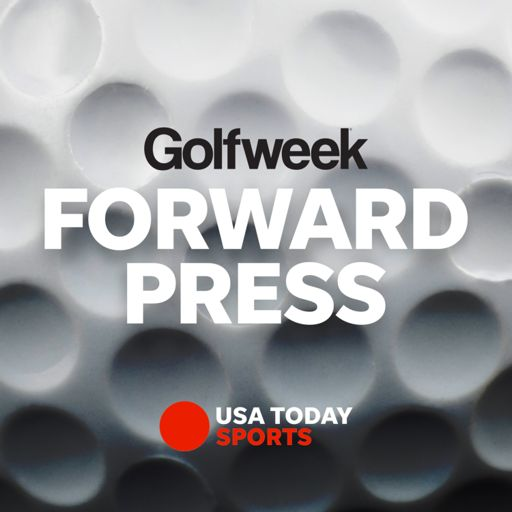 Cover art for podcast Forward Press Podcast from Golfweek.com