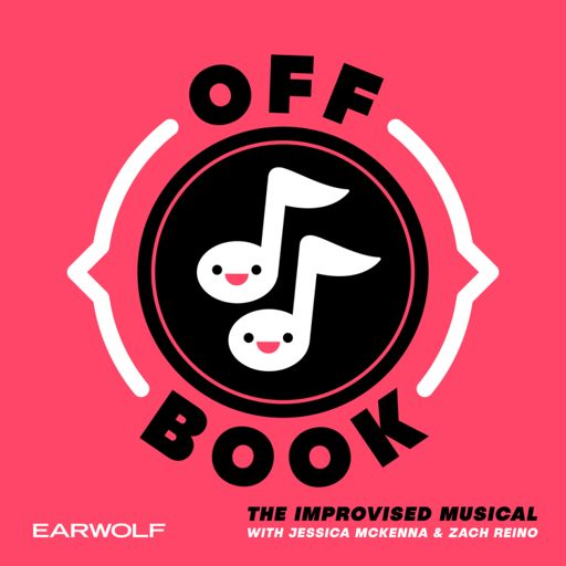 Cover art for podcast Off Book: The Improvised Musical