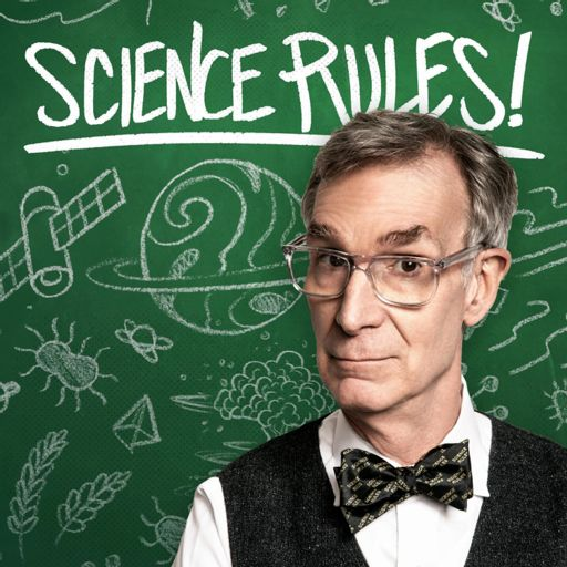 Cover art for podcast Science Rules! with Bill Nye
