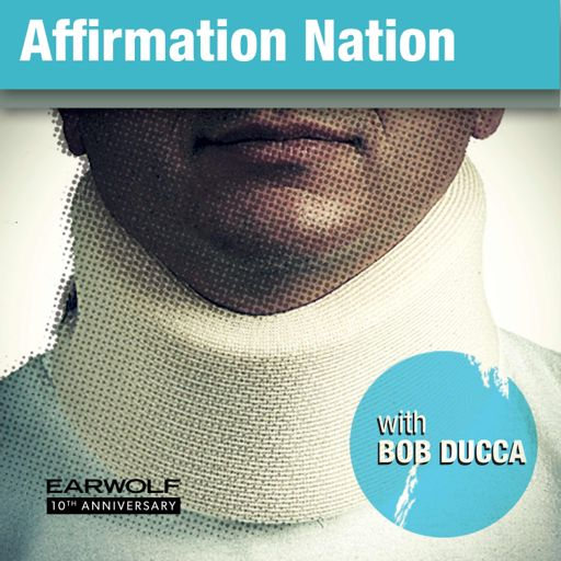 Cover art for podcast Affirmation Nation with Bob Ducca