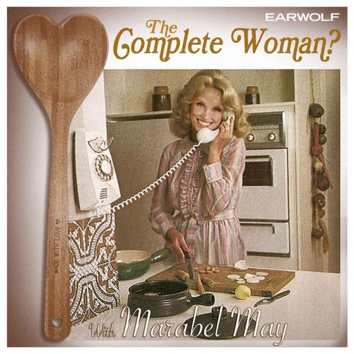 Cover art for podcast The Complete Woman