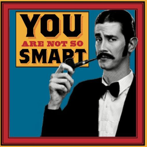 Cover art for podcast You Are Not So Smart