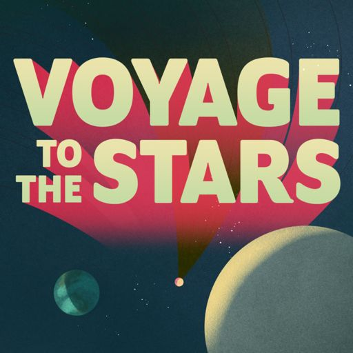 Cover art for podcast Voyage to the Stars