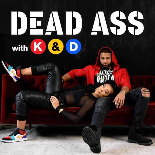Cover art for podcast Dead Ass with Khadeen and Devale Ellis
