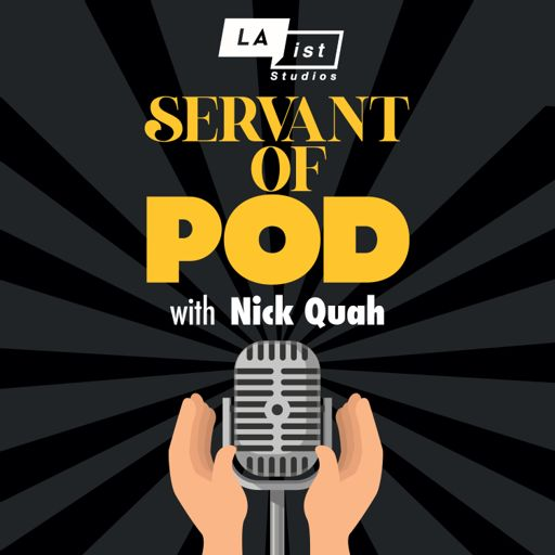Cover art for podcast Servant of Pod with Nick Quah