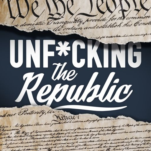 Cover art for podcast Unf*cking The Republic