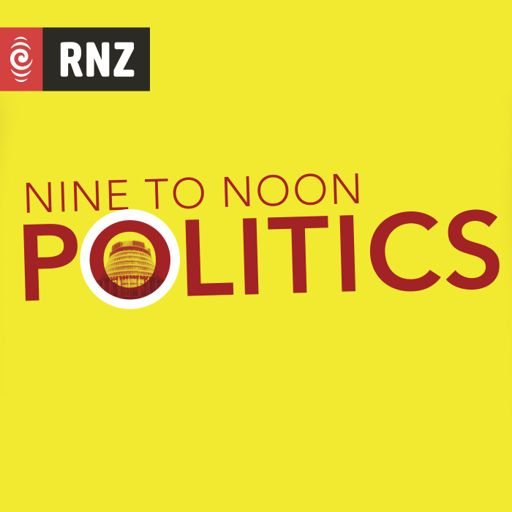 Cover art for podcast RNZ: Nine To Noon Politics