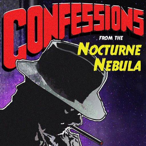 Cover art for podcast Confessions from the Nocturne Nebula