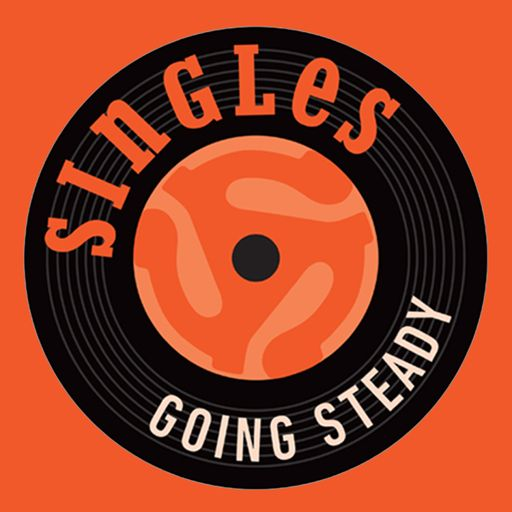 Cover art for podcast The Singles Going Steady Podcast