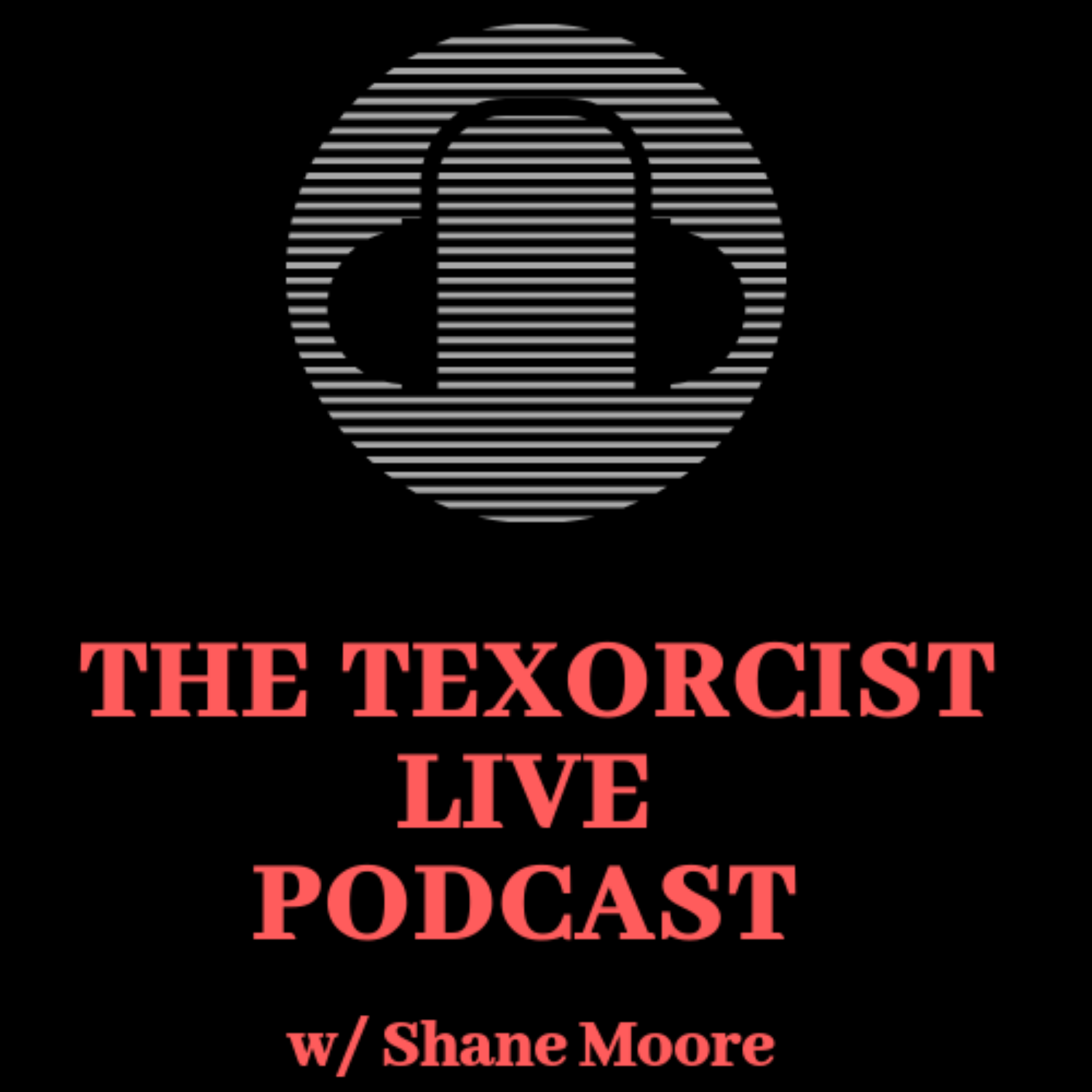 The Texorcist Live Podcast album art